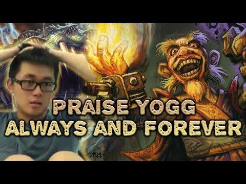 [Hearthstone] Praise Yogg Always and Forever