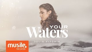 Julia Vitoria - Your Waters (Live Session)