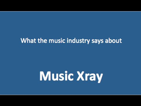 The Music Industry On Music Xray