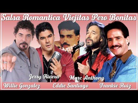 Viejitas Pero Bonitas Mix: Marc Anthony, Eddie Santiago, Willie Gonzales, Jerry Rivera, Frankie Ruiz