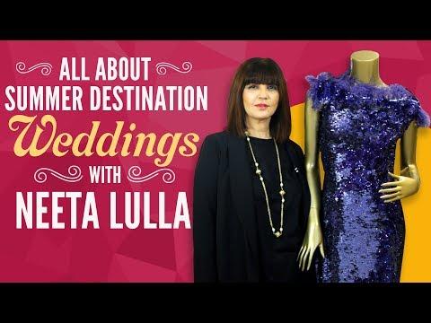 All about summer destination weddings | Ft. Neeta Lulla | Fashion | Pinkvilla