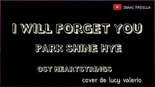 I WILL FORGET YOU – PARK SHIN HYE (KARAOKE/COVER ESPAÑOL)