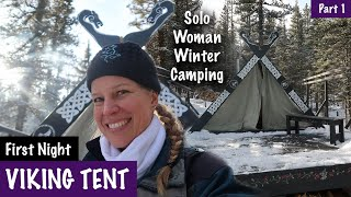 Viking Tent - Solo (w/dog) Woman Winter Camping - Fire, Steak, Challenge- Spirit Forest - S3 -Ep#2