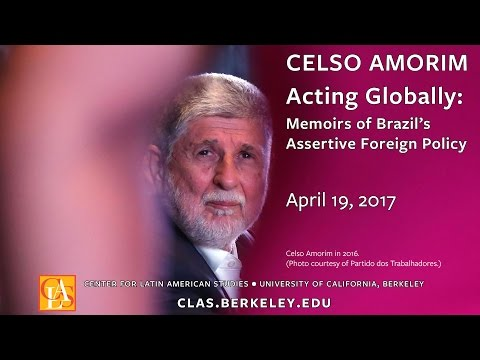 Acting Globally: Memoirs of Brazil's Assertive Foreign Policy