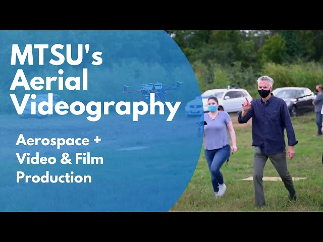 Learn to Fly Drones in MTSU's Drone Cinematography Class