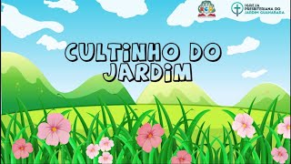Cultinho do Jardim- 30/08/2020