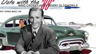 Bing Crosby  In my merry Oldsmobile