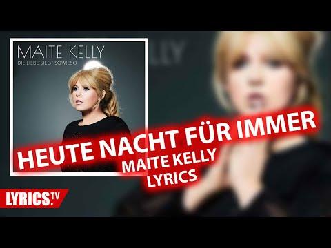 Heute Nacht Für Immer LYRICS | Maite Kelly | Lyric & Songtext | Album
