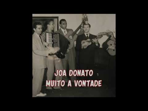 Joao Donato - Muito à Vontade / Tim-Dom-Dom / Pra Que Chorar / Sambou...Sambou / Jodel / Vamos Ness
