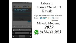 Liberar Kavak, Huawei Y625-U03, Orinoquia, Gratis, los 3 Primeros 2018