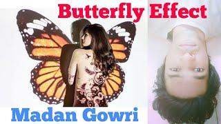 Butterfly Effect | Tamil | Madan Gowri