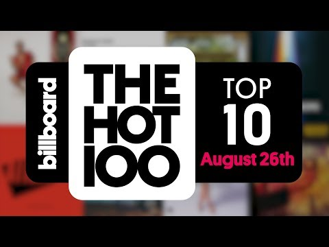 Early Release! Billboard Hot 100 Top 10 August 26th 2017 Countdown | Official