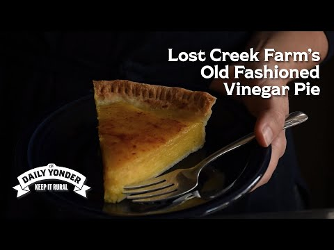 Lost Creek Farm Vinegar Pie Recipe