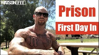Prison- First Day In