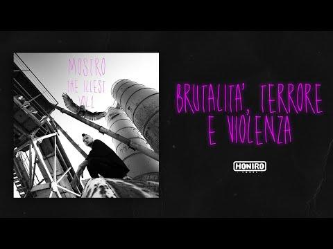 MOSTRO - 02 - BRUTALITA', TERRORE E VIOLENZA ( LYRIC VIDEO )