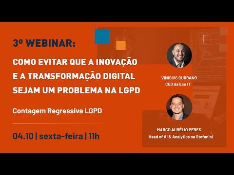 INOVAÇÃO + LGPD = UM PROBLEMA? | VINICIUS DURBANO E MARCO AURÉLIO PERES | WEBINAR LGPD 3/24