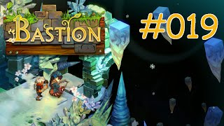 BASTION #019 - Suche nach Zia - Let´s Play Bastion
