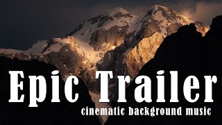 Royalty Free Cnematic Epic Music For Videos / Trailer Background Music - Motivational Instrumental