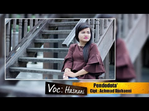 Hasnani -  Pendodota' (Lagu Daerah Mamuju Karaoke)