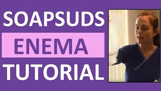 Repeat youtube video How to Give a Soap Suds Enema Administration