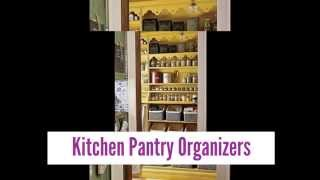 Smart Pantry Organizing For Kitchen