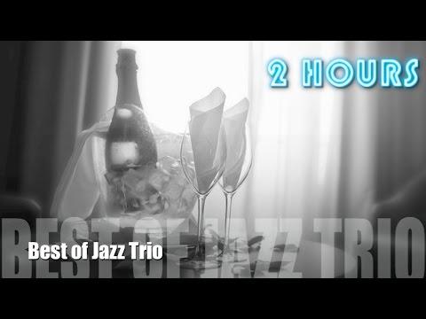 Jazz Trio & Jazz Trio Piano Drums Bass of Jazz Trio Instrumental Playlist Music