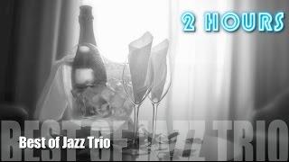 jazz trio jazz trio piano drums bass of jazz trio instrumental playlist music