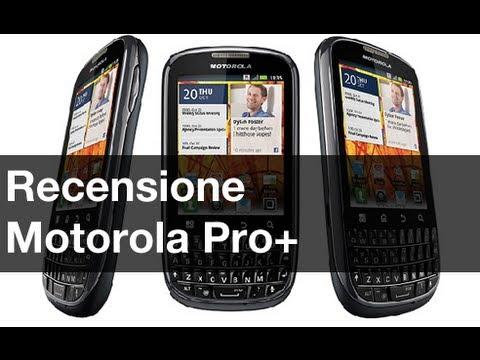 Motorola Pro+, recensione in italiano by AndroidWorld.it