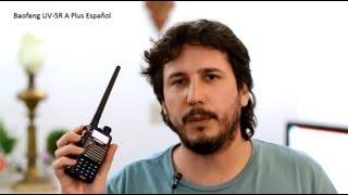 Baofeng UV-5R A Plus Español(Baofeng UV-5R RADIO BIDIRECCIONAL Dual Banda UHF/VHF El rango de frecuencia 136-174/400-480Mhz Programación desde el teclado o por software de ..., 2013-08-09T16:09:09.000Z)