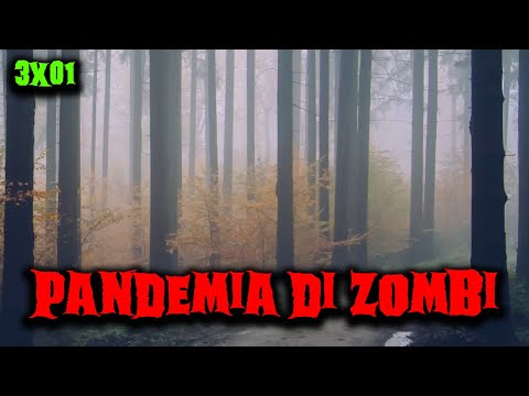 Pandemia di zombi - 3x01 - Ancora in fuga