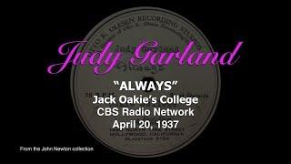 Judy Garland - Always - Previously Unreleased 1937 Radio Performance