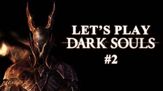 Let's Play Dark Souls #002 [Deutsch/Full-HD] - Toter Ritter