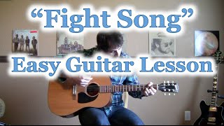 "How to Play ""Fight Song"" GUITAR TUTORIAL [Rachel Platten] - Guitar Lesson and Chords"