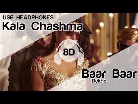 kala-chashma-8d-audio-song---baar-baar-dekho-(-sidharth-malhotra-|-katrina-kaif-)