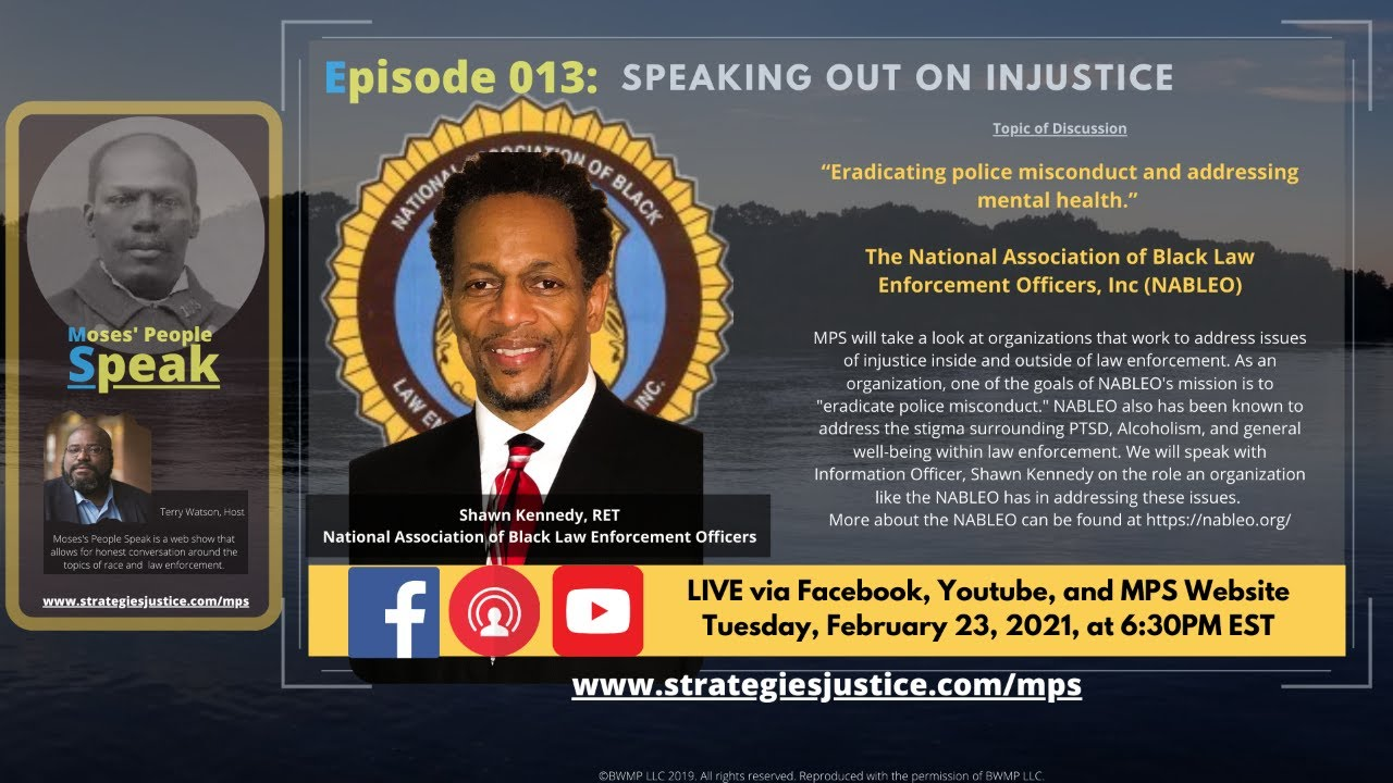 "EP 13: "" Eradicating police misconduct and addressing mental health."" (NABLEO)"