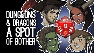 Dungeons & Dragons: A SPOT OF BOTHER! (Ep. 1 of 3)