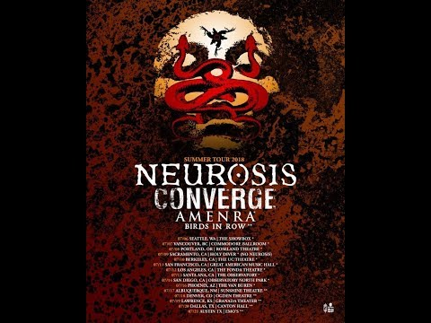 NEUROSIS Announces West Coast North American Summer Tour With Converge And Amenra