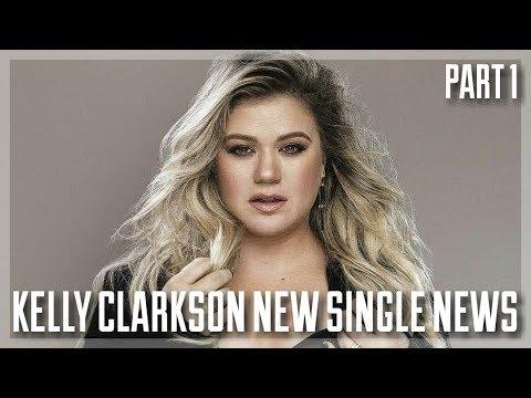 Kelly Clarkson || NEW SINGLE NEWS (Part 1) (August 2017)