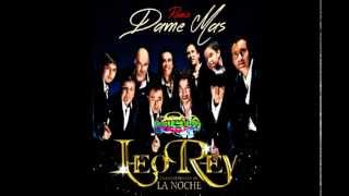Leo Rey - Dame Mas Remix (dementedj 2014 Desde Temuco, Chile)