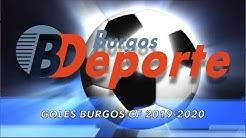 Todos los goles del Burgos C.F Temporada 2019/20