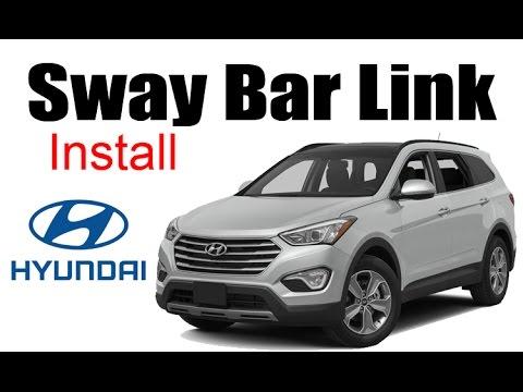 2013 Hyundai Santa Fe Sway Bar Link Install Youtube