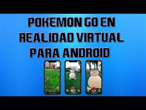 Pokemon GO en realidad virtual para Android | JuegosVR30.com