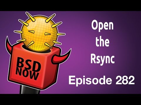 Open the Rsync | BSD Now 282 | Jupiter Broadcasting