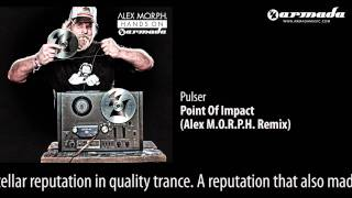 CD2-09 Pulser - Point Of Impact (Alex M.O.R.P.H. Remix) [Hands On Armada Preview]