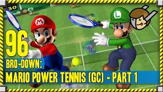 Bro-Down 96 | Mario Power Tennis