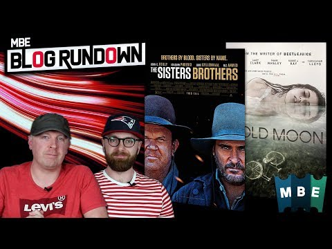 MBE Blog Rundown - The Sisters Brothers (2018) & Cold Moon (2016)
