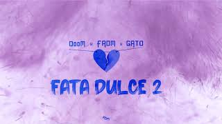 Descarca DooM x FRDM x GATO - Fata dulce 2 (Original Radio Edit)