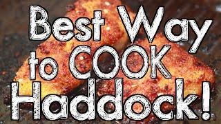 Best Way to Cook Haddock