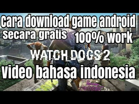 Yuk Main Game Ini !! Cara Download Watchdog 2 Di Android Secara Gratis Di Android (bahasa Indonesia)