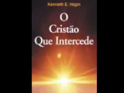 Audiobook O cristão que intercede kenneth E hagin